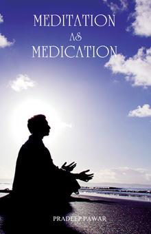 Meditation AS Medication